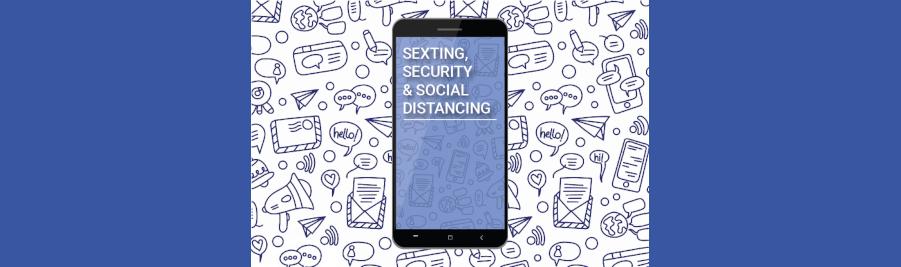 Textos et sexe sur internet en quarantaine